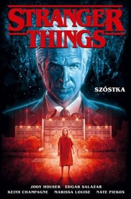STRANGER THINGS. SZÓSTKA
